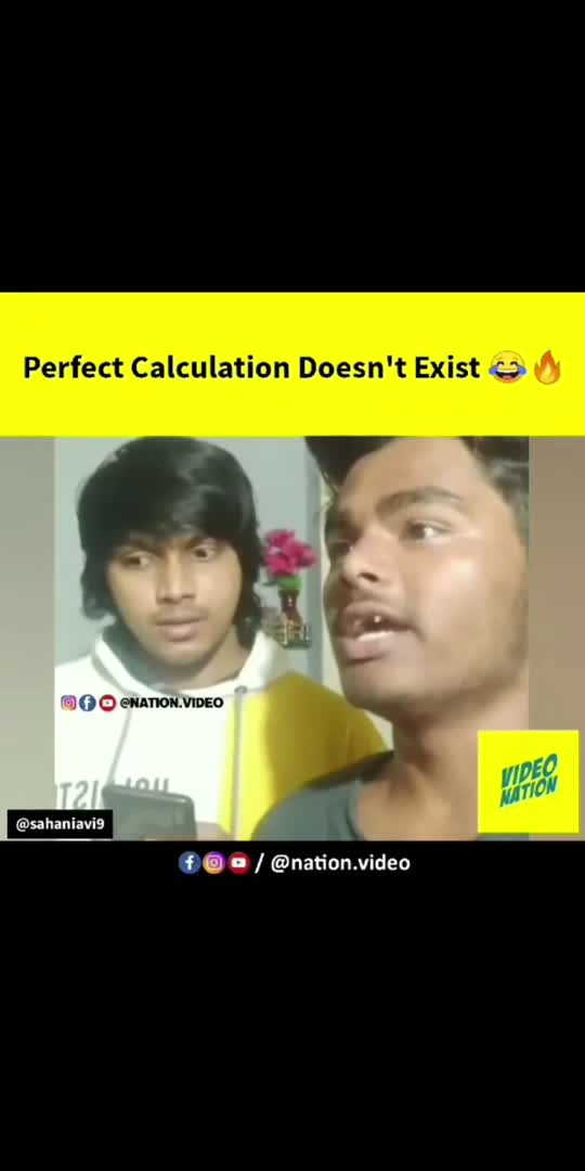 perfect calculation doesn't exist 🤣🤣 . . follow for more funny video  . .  #funny  #memes  #meme  #funnymemes  #lol-roposo  #dankmemes  #love  #fun  #comedy  #follow  #memesdaily #like  #instagram  #humor  #instagood  #tiktok-roposo  #funnyvideos #lmaooooooo  #dank #cute  #dailymemes  #bhfyp #edgymemes #jokes  #laugh  #offensivememes #explorepage  #memepage #happy  #bhfyp