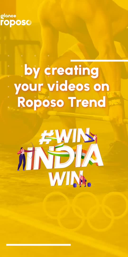 """Olympics is here and we are ready to shout #WinIndiaWin on Roposo. Go to Trending page and start supporting Indian Athletes by posting your wish #WinIndiaWin Best videos will be rewarded with Roposo Coins.   DISCLAIMER - """"Not associated with Tokyo Olympics 2020 or IOC. As fans, we are cheering for India and sharing the experience with our community of creators."""""""